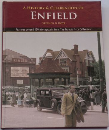 A History and Celebration of Enfield, by Stephen G. Hoye
